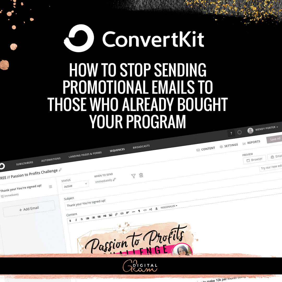 Digital-Glam-blog-Convertkit-How-to-stop-sending-promotional-emails-to-those-who-already-bought-your-program