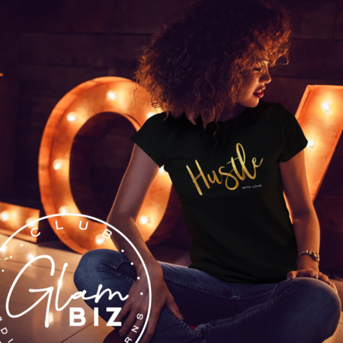 Hustle-with-Love-short-sleeve-women-tshirt-Glam-Biz-Club