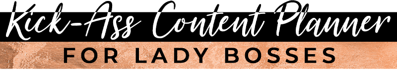 Kick-Ass 2020 Content Planner for LadyBosses